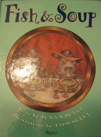Fish and Soup C