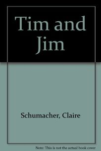 Tim and Jim