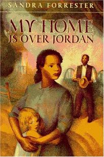 My Home Is Over Jordan: Sequel to Sound the Jubilee