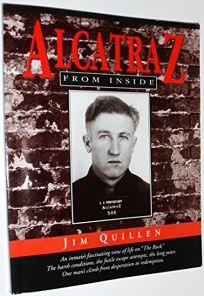 Alcatraz from Inside: The Hard Years