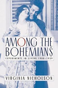AMONG THE BOHEMIANS: Experiments in Living 1900–1939