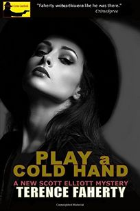 Play a Cold Hand: A Scott Elliott Hollywood Mystery