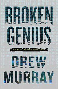 Broken Genius: A Will Parker Thriller