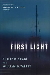 FIRST LIGHT: The First Ever Brady Coyne/J.W. Jackson Novel