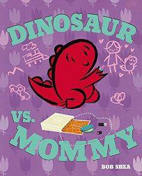 Dinosaur vs. Mommy
