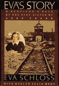 Evas Story: A Survivors Tale