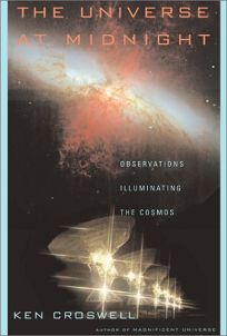 THE UNIVERSE AT MIDNIGHT: Observations Illuminating the Cosmos