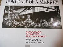 Portrait of a Market: Photographs of Seattles Pike Place Market