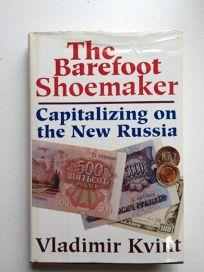 The Barefoot Shoemaker: Capitalizing on the New