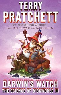 Darwins Watch: The Science of Discworld III
