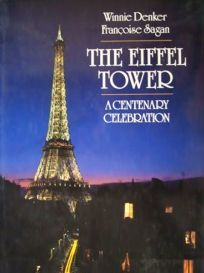 The Eiffel Tower: A Centenary Celebration