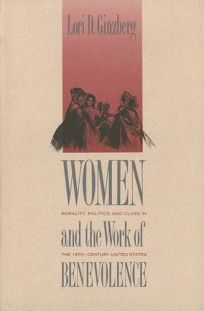 Women and the Work of Benevolence: Morality