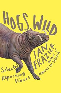 Hogs Wild: Selected Reporting Pieces