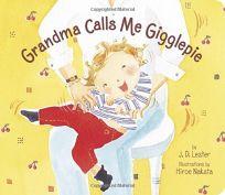 Grandma Calls Me Gigglepie
