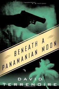 BENEATH A PANAMANIAN MOON