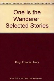 One is a Wanderer: Selected Stories