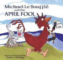 MICHAEL LE SOUFFL AND THE APRIL FOOL