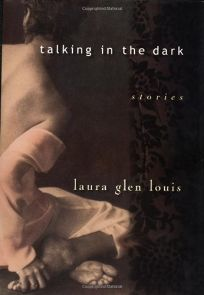 TALKING IN THE DARK: Stories