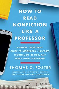 How to Read Nonfiction Like a Professor: A Smart