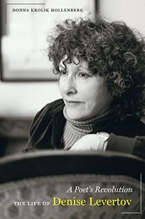 A Poets Revolution: The Life of Denise Levertov