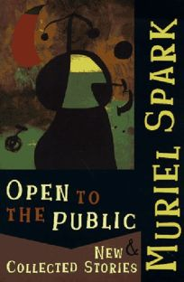 Open to the Public: New & Collected Stories