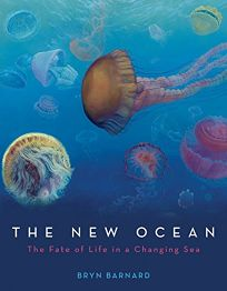 The New Ocean: The Fate of Life in the Changing Sea