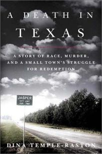 A DEATH IN TEXAS: A Story of Race