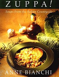 Zuppa: Soups from the Italian Countryside