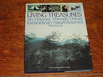 Living Treasures: An Odyssey Through Chinas Extraordinary Nature Reserves