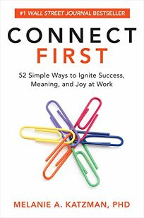 Connect First: 52 Simple Ways to Ignite Success