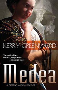 Medea: A Delphic Woman Novel