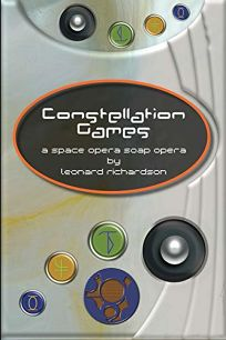 Constellation Games: A Space Opera Soap Opera