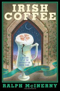 IRISH COFFEE: A Notre Dame Mystery