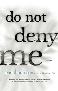 Do Not Deny Me: Stories