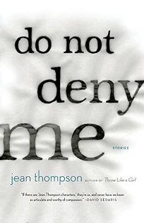 Do Not Deny Me: Stories