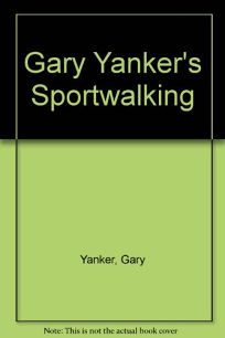 Gary Yankers Sportwalking