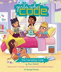 The Friendship Code: Girls Who Code #1