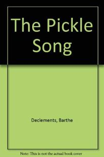 The Pickle Song