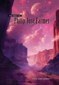 The Best of Philip Jos Farmer