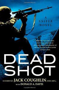 Dead Shot: A Sniper Novel