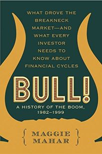 BULL!: A History of the Boom