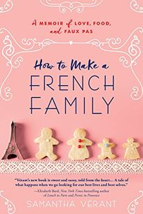 How to Make a French Family: A Memoir of Love