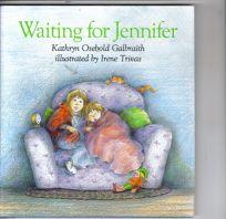 Waiting for Jennifer
