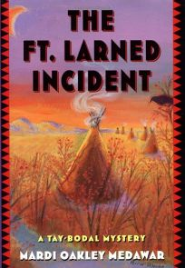 Ft. Larned Incident: A Tay-Bodal Mystery