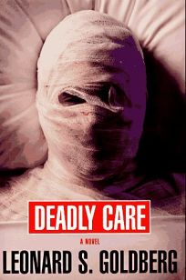 Deadly Care: 8