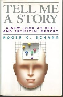 Tell Me a Story: A New Look at Real and Artificial Memory