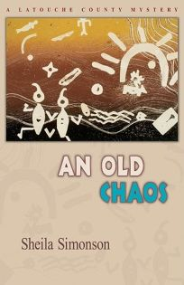 An Old Chaos: A Latouche County Mystery
