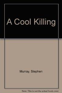 A Cool Killing