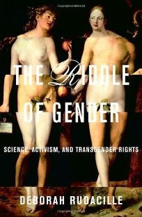 THE RIDDLE OF GENDER: Science