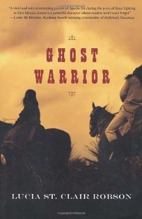 GHOST WARRIOR: Lozen of the Apaches